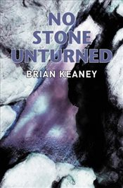 No Stone Unturned - Keaney, Brian