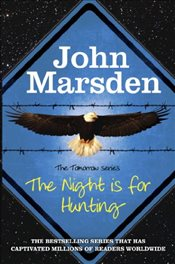 Night is for Hunting : The Tomorrow Series - Marsden, John