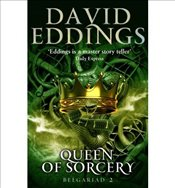 Queen of Sorcery : Book Two of the Belgariad - Eddings, David