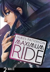 Maximum Ride : Manga Volume 2 - Patterson, James
