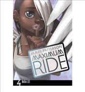 Maximum Ride : Manga Volume 4 - Patterson, James