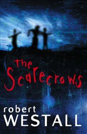 Scarecrows - Westall, Robert