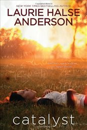 Catalyst - Anderson, Laurie Halse