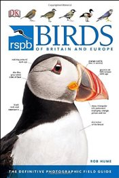 RSPB Birds of Britain & Europe - Hume, Rob
