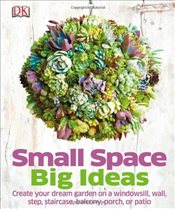 Small Space Big Ideas  -