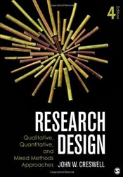 Research Design 4e : Qualitative, Quantitative, and Mixed Methods Approaches - Creswell, John W.