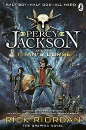 Percy Jackson and the Titans Curse : The Graphic Novel - Riordan, Rick