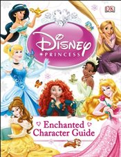 Disney Princess Enchanted Character Guide -