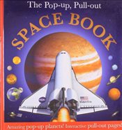 Pop Up, Pull Out Space Book -