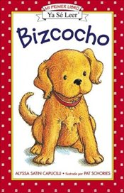 Biscuit : Bizcocho Spanish Edition (I Can Read – Shared My First Reading) - Capucilli, Alyssa Satin