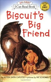 Biscuits Big Friend (I Can Read – Shared My First Reading) - Capucilli, Alyssa Satin