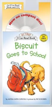 Biscuit Goes to School [With CD] (I Can Read – Shared My First Reading) - Capucilli, Alyssa Satin
