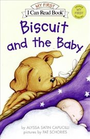 Biscuit and the Baby : I Can Read : Shared My First Reading  - Capucilli, Alyssa Satin
