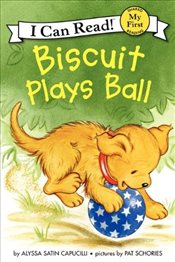 Biscuit Plays Ball (I Can Read – Shared My First Reading) - Capucilli, Alyssa Satin