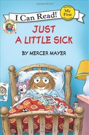 Little Critter : Just a Little Sick (I Can Read - Shared My First Reading) - Mayer, Mercer