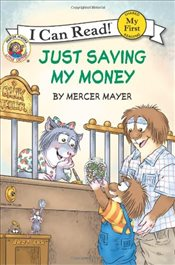 Little Critter : Just Saving My Money (I Can Read - Shared My First Reading) - Mayer, Mercer