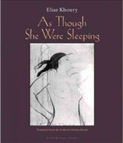 As Though She Were Sleeping - Khoury, Elias