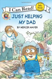 Little Critter : Just Helping My Dad (I Can Read - Shared My First Reading) - Mayer, Mercer