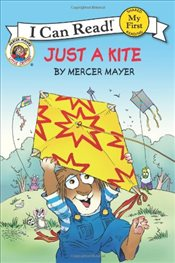 Little Critter : Just a Kite (I Can Read - Shared My First Reading) - Mayer, Mercer