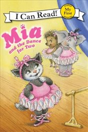Mia and the Dance for Two (I Can Read - Shared My First Reading) - Farley, Robin