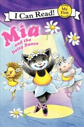 Mia and the Daisy Dance (I Can Read - Shared My First Reading) - Farley, Robin
