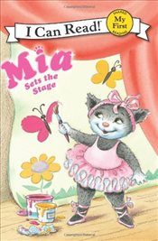 Mia Sets the Stage (I Can Read - Shared My First Reading) - Farley, Robin