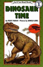 Dinosaur Time (I Can Read - Level 1) - Parish, Peggy