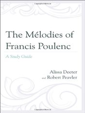 Melodies of Francis Poulenc : A Study Guide - Deeter, Alissa