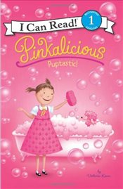 Pinkalicious : Puptastic! (I Can Read - Level 1) - Kann, Victoria