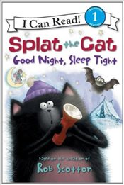 Splat the Cat : Good Night, Sleep Tight (I Can Read - Level 1) - Scotton, Rob
