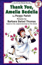 Thank You, Amelia Bedelia (I Can Read - Level 2) - Parish, Peggy