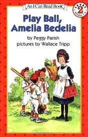 Play Ball, Amelia Bedelia (I Can Read - Level 2) - Parish, Peggy