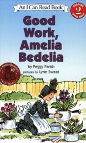 Good Work, Amelia Bedelia (I Can Read - Level 2) - Parish, Peggy
