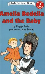 Amelia Bedelia and the Baby (I Can Read - Level 2) - Parish, Peggy