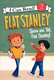 Flat Stanley : Show and Tell, Flat Stanley (I Can Read - Level 2) - Brown, Jeff