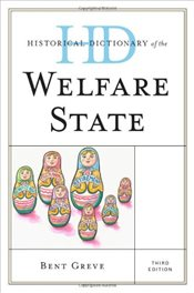 Historical Dictionary of the Welfare State  - Greve, Bent
