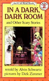In a Dark, Dark Room and Other Scary Stories (I Can Read - Level 2) - Schwartz, Alvin