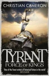 Tyrant 6 : Force of Kings - Cameron, Christian