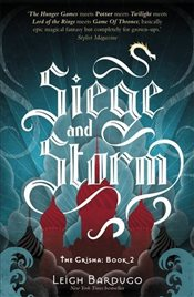 Siege and Storm - Bardugo, Leigh