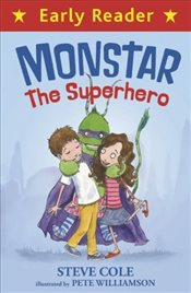 Monstar : The Superhero - Cole, Steve