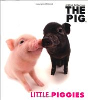 Little Piggies : Pig Artist Collection - Tibballs, Geoff