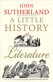 Little History of Literature - Sutherland, John
