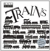 Black and White : Trains - Stewart, David