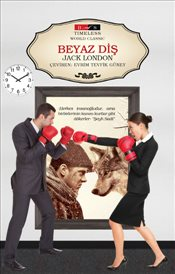 Beyaz Diş : Timeless World Classic - London, Jack