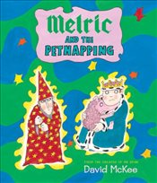 Melric and the Petnapping - McKee, David