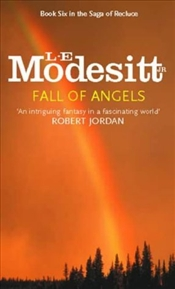 Fall of Angels - MODESITT, L.E.