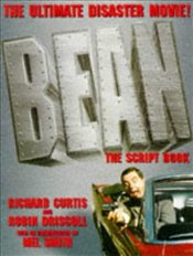 Bean : The Ultimate Disaster Movie -the script book - Curtis, Richard