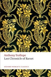 Last Chronicle of Barset  - Trollope, Anthony