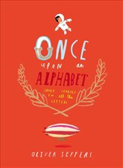 Once Upon an Alphabet - Jeffers, Oliver