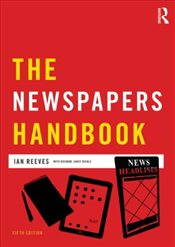 Newspapers Handbook - Keeble, Richard